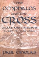 The Omphalos and the Cross PDF