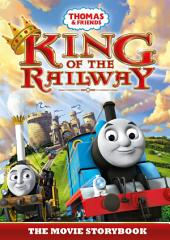 Thomas & Friends: King of the Railway: Edition 2