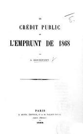 Le Crédit public et l'emprunt de 1868