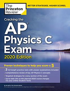Cracking the AP Physics C Exam  2020 Edition Book