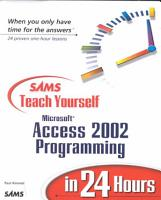 Sams Teach Yourself Microsoft Access 2002 Programming in 24 Hours PDF