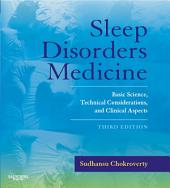 Sleep Disorders Medicine E-Book: Basic Science, Technical Considerations, and Clinical Aspects, Edition 3