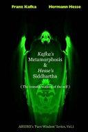 Kafka s Metamorphosis and Hesse s Siddhartha Book