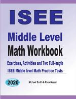 ISEE Middle Level Math Workbook