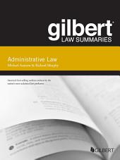 Gilbert Law Summary on Administrative Law, 15th: Edition 15