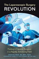 The Laparoscopic Surgery Revolution: Finding a Capable Surgeon in a Rapidly Advancing Field