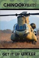Chinook Pilots Get It Up Quicker