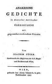 Gedichte in deutscher metrischer Übersetzung mit gegenüberstehendem Urtexte von Joachim Füger