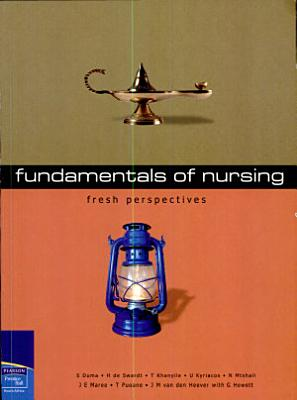 Fresh Perspectives  Fundamentals of Nursing PDF
