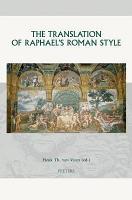 The Translation of Raphael s Roman Style PDF