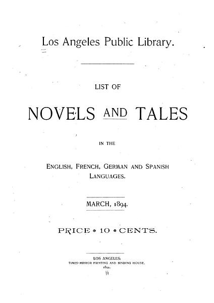Download List of Novels and Tales in the English  French  German and Spanish Languages  March  1894 Book