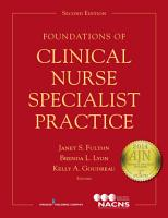 Foundations of Clinical Nurse Specialist Practice  Second Edition PDF