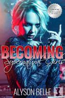 Becoming Supernatural Girls PDF