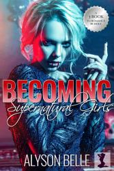 Becoming Supernatural Girls Book PDF