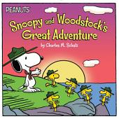 Snoopy and Woodstock's Great Adventure: with audio recording