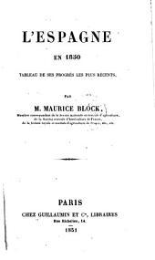 L'Espagne en 1850, tableau de ses progrès