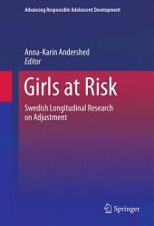 Girls at Risk: Swedish Longitudinal Research on Adjustment