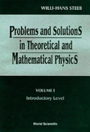 Problems and Solutions in Theoretical and Mathematical Physics  Introductory level PDF