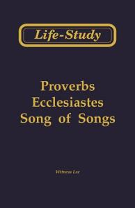 Life-study of Proverbs, Life-study of Ecclesiastes, and Life-study of Song of Songs
