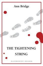The Tightening String