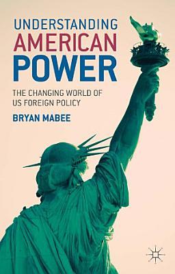 Understanding American Power