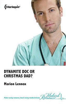Dynamite Doc or Christmas Dad