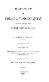 Reports of Cases at Law and in Chancery Argued and Determined in the Supreme Court of Illinois: Volume 87