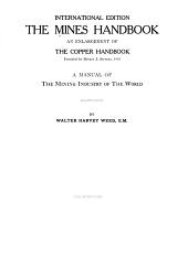 Mines Register: Successor to the Mines Handbook and the Copper Handbook ... Describing the Non-ferrous Metal Mining Companies in the Western Hemisphere ..