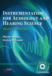 Instrumentation for Audiology and Hearing Science: Theory and Practice