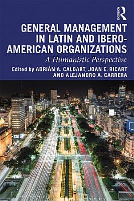 General Management in Latin and Ibero American Organizations