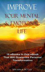 Improve Your Mental And Emotional Life