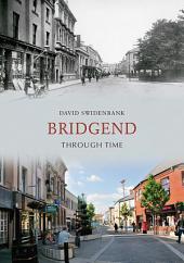 Bridgend Through Time