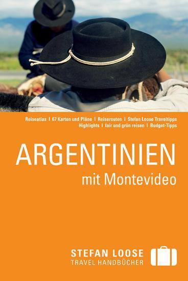 Stefan Loose Reisef  hrer Argentinien mit Montevideo PDF