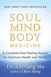 Soul Mind Body Medicine Book PDF