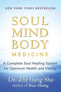 Soul Mind Body Medicine