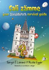 Sali zämme: your Baseldütsch survival guide