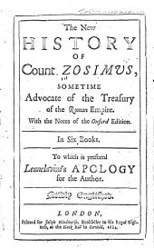 The New History of Count Zosimvs, Sometime Advocate of the Treasury of the Roman Empire