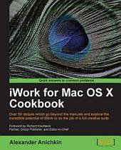 IWork for Mac OS X Cookbook
