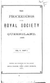 Proceedings of the Royal Society of Queensland: Volume 5