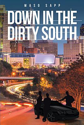 Down in the Dirty South
