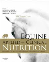 Equine Applied and Clinical Nutrition E Book PDF