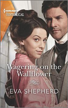 Wagering on the Wallflower PDF