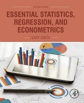 Essential Statistics, Regression, and Econometrics: Edition 2