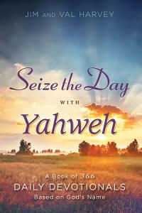 Seize the Day with Yahweh Book