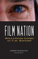 Film Nation: Hollywood Looks at U. S. History, Revised Edition