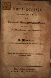 Amtspredigt über Offenbarung Joh. 3 V. 11 bei der feierlichen Eröffnung der General-Synode in Speyer am 3. Dezember 1837