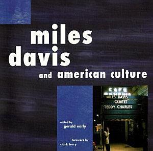 Miles Davis and American Culture