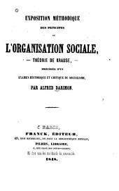 Exposition méthodique des principes de l'organisation sociale: --théorie de Krause,--précédée d'un examen historique et critique du socialisme