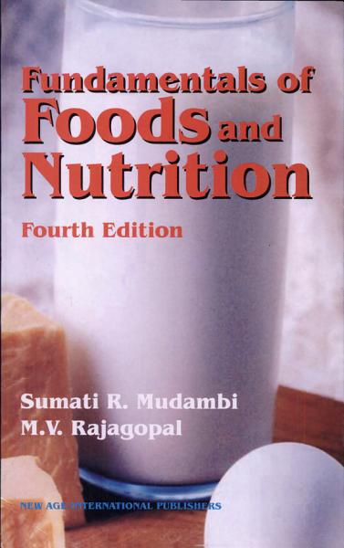 Fundamentals Of Foods And Nutrition
