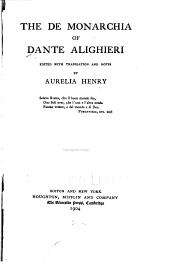 The De Monarchia of Dante Alighieri